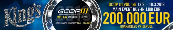 €200.000 garantiert bei der GCOP III vol 1/6 March Festival