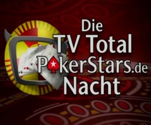 die tv total pokerstars de-nacht