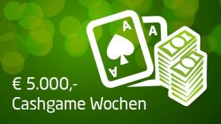 Cash Game Wochen